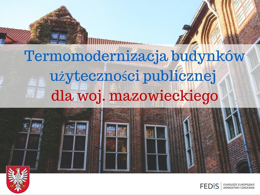 Termomodernizacja budynków użyteczności publicznej mazowieckie